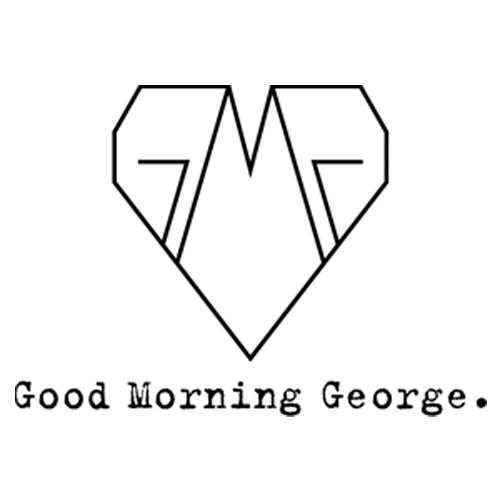 Good Morning George
