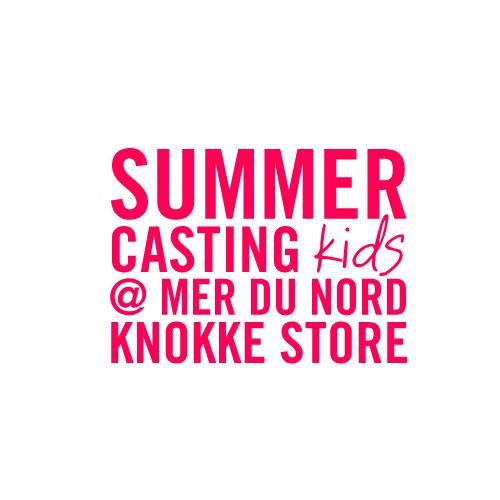 Summer casting kids MDN